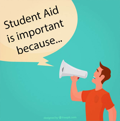 Student Aid is important because...
